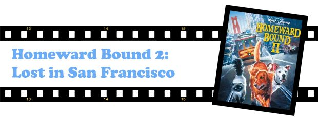 Homeward Bound 2 Lost in San Francisco (1996)